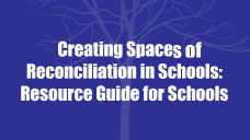 Provincial Youth Dialogue: Creating Spaces of Reco… in Schools: Resource Guide for Schools - 2016
